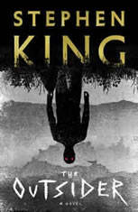 The Outsider A Novel, Stephen King