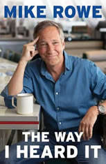 The Way I Heard It, Mike Rowe