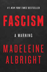 Fascism: A Warning, Madeleine Albright