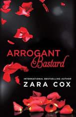 Arrogant Bastard, Zara Cox