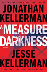 A Measure of Darkness A Novel, Jonathan Kellerman