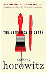 The Sentence is Death A Novel, Anthony Horowitz
