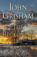 The Reckoning A Novel, John Grisham