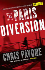 The Paris Diversion A Novel, Chris Pavone