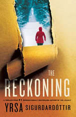 The Reckoning A Thriller, Yrsa Sigurdardottir