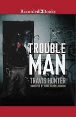 Trouble Man - Audiobook Download