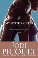 My Sister's Keeper A Novel, Jodi Picoult