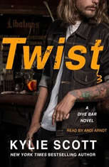 Twist A Dive Bar Novel, Kylie Scott