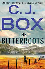 The Bitterroots A Novel, C.J. Box