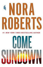 Come Sundown, Nora Roberts