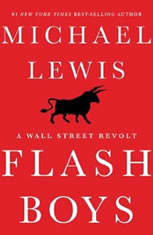Flash Boys, Michael Lewis