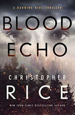 Blood Echo, Christopher Rice