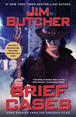 Brief Cases, Jim Butcher