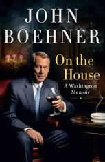 On the House A Washington Memoir, John Boehner