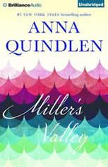 Miller's Valley A Novel, Anna Quindlen