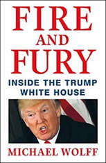 Fire and Fury Inside the Trump White House, Michael Wolff