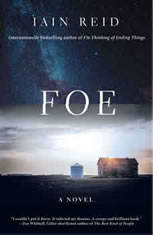 Foe A Novel, Iain Reid