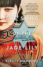 The Song of the Jade Lily A Novel, Kirsty Manning