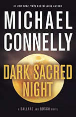 Dark Sacred Night, Michael Connelly