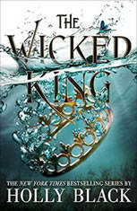 The Wicked King, Holly Black