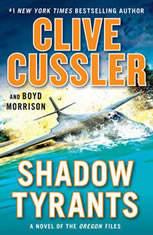 Shadow Tyrants Clive Cussler, Clive Cussler