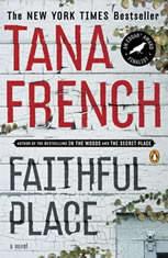 Faithful Place A Novel, Tana French