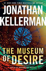 The Museum of Desire An Alex Delaware Novel, Jonathan Kellerman