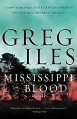 Mississippi Blood A Novel, Greg Iles