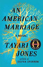 An American Marriage A Novel, Tayari Jones