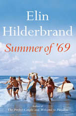 Summer of '69, Elin Hilderbrand