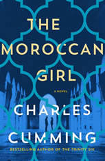 The Moroccan Girl A Novel, Charles Cumming