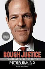Rough Justice: The Rise and Fall of Eliot Spitzer - Audiobook Download