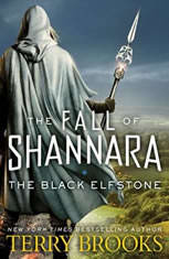 The Black Elfstone The Fall of Shannara, Terry Brooks