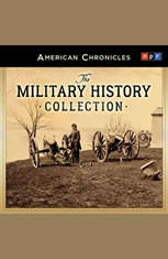 NPR American Chronicles: The Military History Collection