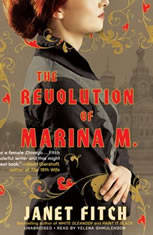 The Revolution of Marina M., Janet Fitch