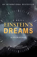 an analysis of time in einsteins dreams by alan lightman Einstein's dreams (vintage contemporaries) - kindle edition by alan lightman download it once and read it on your kindle device, pc, phones or tablets use features like bookmarks, note taking and highlighting while reading einstein's dreams (vintage contemporaries).