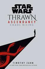 Star Wars: Thrawn Ascendancy (Book I: Chaos Rising), Timothy Zahn