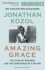 amazing grace jonathan kozol essays An essay or paper on jonathan kozol's amazing grace jonathan kozol&quots amazing grace is a book about the trials and tribulations of everyday life for a group of children who live in the poorest congressional district of the united states, the south bronx.