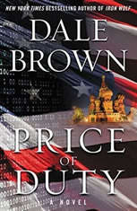 Price of Duty A Novel, Dale Brown