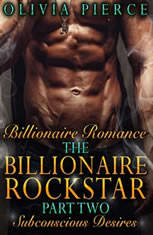 Billionaire Romance: The Billionaire Rockstar Part 2: Subconscious Desires (Alpha Billionaire Romance, Contemporary Romance) - Audiobook Download
