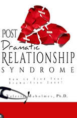 Post-Dramatic Relationship Syndrome: How To Find Your Drama-Free Zone!