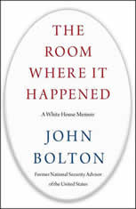 The Room Where It Happened A White House Memoir, John Bolton
