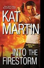 Into The Firestorm, Kat Martin