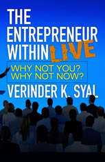 The Entrepreneur Within LIVE: Why Not You?  Why Not Now?