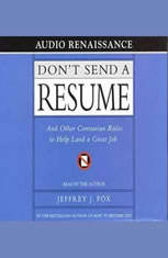 Don't Send a Resume: And Other Contrarian Rules to Help Land a Great Jo - Audiobook Download