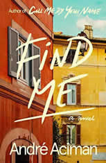 Find Me A Novel, Andre Aciman