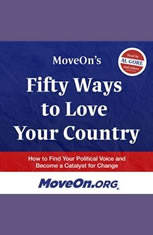 MoveOns Fifty Ways to Love Your Country: How to Find Your Political Voice and Become a Catalyst for Change - Audiobook Download