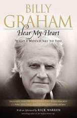 Hear My Heart What I Would Say to You, Billy Graham