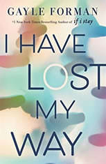 I Have Lost My Way, Gayle Forman