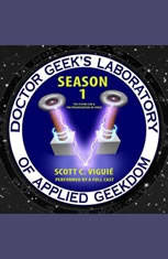 Doctor Geeks Laboratory, Season 1: The Flying Car and the Privatization of Space